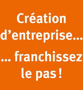 Création d'entreprise...franchissez le pas